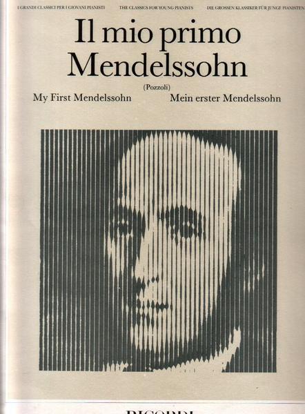 IL MIO PRIMO MENDELSSOHN