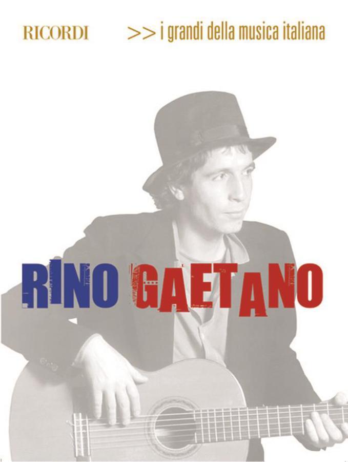 RINO GAETANO - I GRANDI DELLA MUSICA ITALIANA