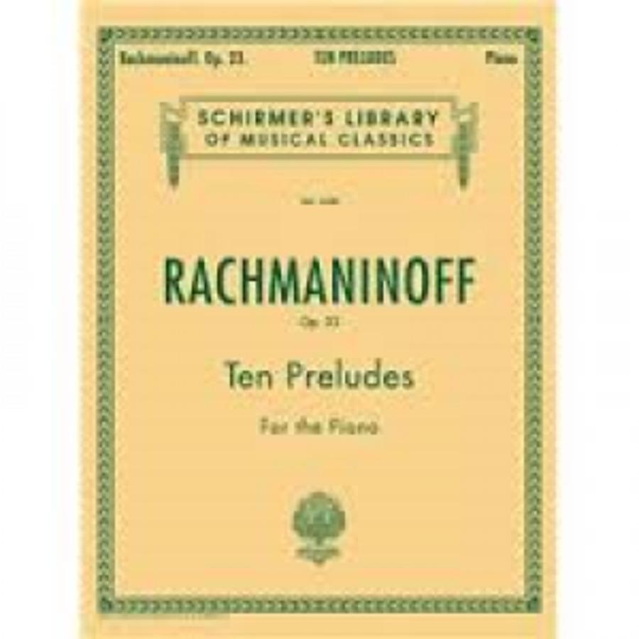 RACHMANINOFF TEN PRELUDES OP. 23