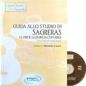 LANFRANCO PERINI - GUIDA ALLO STUDIO DI SAGRERAS - LE PRIME LEZIONI DI CHITARRA + CD