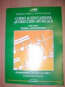 CIPELLI-ZANKI CORSO DI EDUCAZIONE ALL ORECCHIO MUSICALE 1