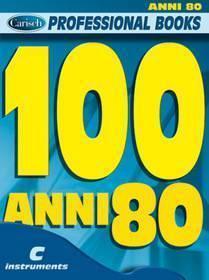 100 ANNI 80