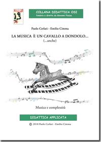 CERLATI CIMMA LA MUSICA E' UN CAVALLO A DONDOLO