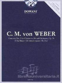 C.M.VON WEBER CONCERT N. 2 OP 74 FOR CLARINET Bb E ORCHESTRA