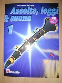 ASCOLTA LEGGI & SUONA 1 CLARINETTO  CON CD