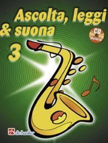ASCOLTA LEGGI & SUONA 3 SAX ALTO CON CD