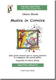 CHIARA STRADA MUSICA IN CORNICE