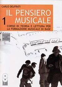 DELFRATI IL PENSIERO MUSICALE VOL.1