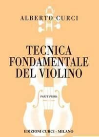 CURCI TECNICA FONDAMENTALE DEL VIOLINO PARTE PRIMA