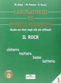 ANESA FINOTTO VALOTI - LABORATORIO DI MUSICA MODERNA 1 - IL ROCK