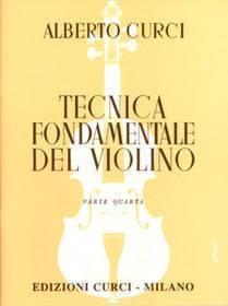 CURCI TECNICA FONDAMENTALE DEL VIOLINO PARTE QUARTA