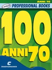100 ANNI 70
