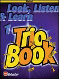 LOOK LISTEN & LEARN 1 TRIO BOOK CLARINET