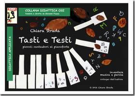 CHIARA STRADA TASTI E TESTI PICCOLI CANTAUTORI AL PIANOFORTE