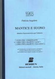 ANGELONI MANTICE E SUONO LIBRO PER ALLIEVO (QUINTE) BERBEN 3411