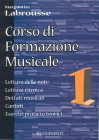 LABROUSSE CORSO DI FORMAZIONE MUSICALE 1