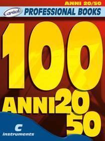 100 ANNI 20 - 50